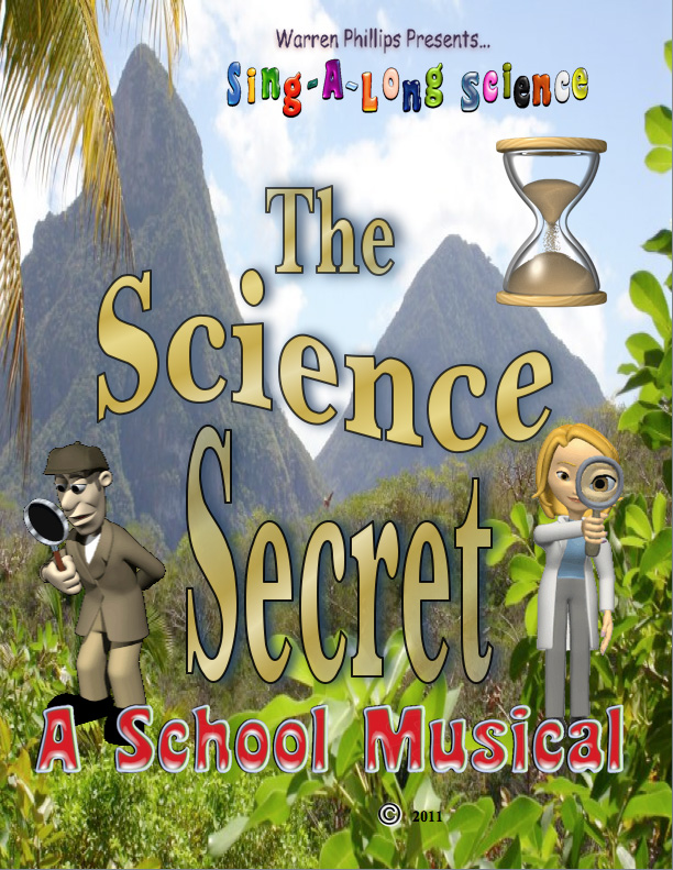The Science Secret, a School Musical